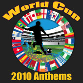 「World Cup 2010 Anthems」V.A.